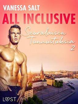 Salt, Vanessa - All Inclusive - Seuralaisen Tunnustuksia 2, ebook