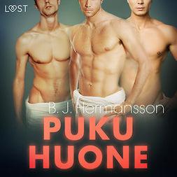 Hermansson, B. J. - Pukuhuone - eroottinen novelli, äänikirja