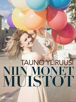 Yliruusi, Tauno - Niin monet muistot, ebook