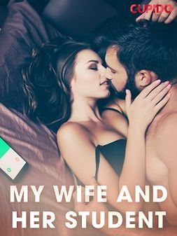 - My Wife and Her Student, ebook