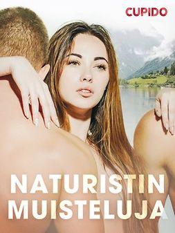 Cupido - Naturistin muisteluja, ebook