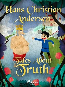 Andersen, Hans Christian - Tales About Truth, ebook