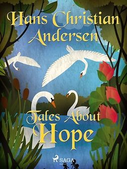 Andersen, Hans Christian - Tales About Hope, ebook
