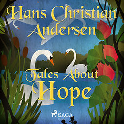Andersen, Hans Christian - Tales About Hope, audiobook