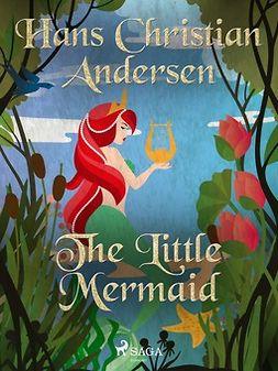 Andersen, Hans Christian - The Little Mermaid, ebook