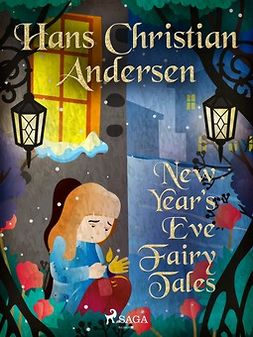 Andersen, Hans Christian - New Year's Eve Fairy Tales, ebook