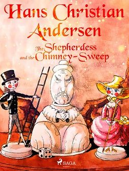 Andersen, Hans Christian - The Shepherdess and the Chimney-Sweep, ebook