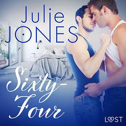 Jones, Julie - Sixty-Four - erotisk novell, äänikirja