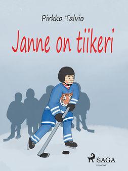 Talvio, Pirkko - Janne on tiikeri, e-kirja