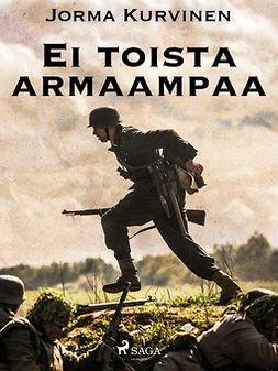 Kurvinen, Jorma - Eitoistaarmaampaa, ebook