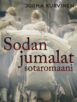 Kurvinen, Jorma - Sodanjumalat - sotaromaani, ebook