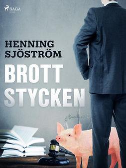 Sjöström, Henning - Brottstycken, e-kirja