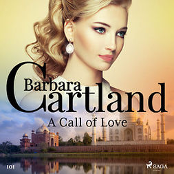 Cartland, Barbara - A Call of Love (Barbara Cartland's Pink Collection 101), audiobook