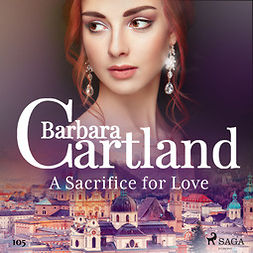 Cartland, Barbara - A Sacrifice for Love (Barbara Cartland's Pink Collection 105), audiobook