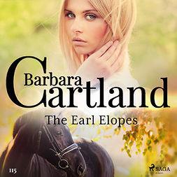 Cartland, Barbara - The Earl Elopes (Barbara Cartland's Pink Collection 115), äänikirja