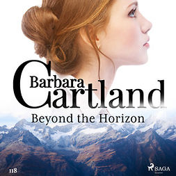 Cartland, Barbara - Beyond the Horizon (Barbara Cartland's Pink Collection 118), audiobook