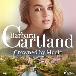 Cartland, Barbara - Crowned by Music (Barbara Cartland's Pink Collection 119), audiobook