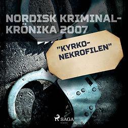 """Työryhmä - """"Kyrko-nekrofilen"""", audiobook"""