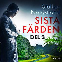 Nordstrand, Staffan - Sista färden - del 3, audiobook