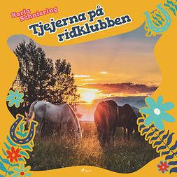 Schniering, Karla - Tjejerna på ridklubben, audiobook
