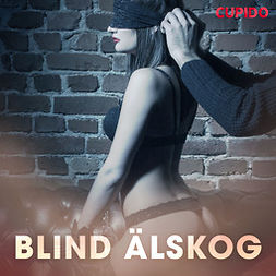 Cupido, - - Blind älskog, audiobook