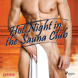 Cupido - Hot Night in the Sauna Club, audiobook