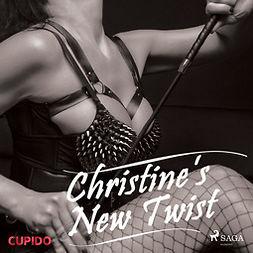Cupido - Christine's New Twist, audiobook