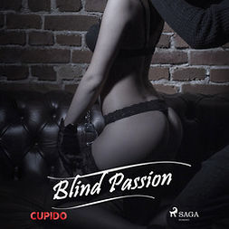 Cupido - Blind Passion, audiobook