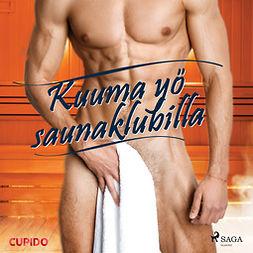 Cupido - Kuuma yö saunaklubilla, äänikirja