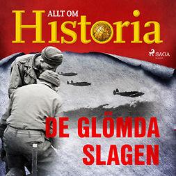 Historia, Allt om - De glömda slagen, audiobook