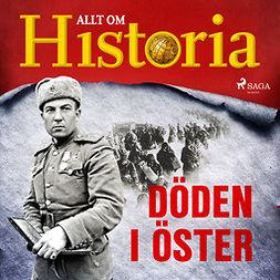 Historia, Allt om - Döden i öster, audiobook
