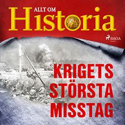Lundstedt, Gert - Krigets största misstag, audiobook