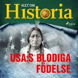 Historia, Allt om - USA:s blodiga födelse, äänikirja