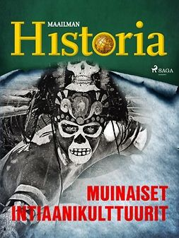 - Muinaiset intiaanikulttuurit, e-kirja