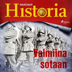 Puhakka, Jussi - Valmiina sotaan, äänikirja