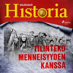 Puhakka, Jussi - Tilinteko menneisyyden kanssa, äänikirja