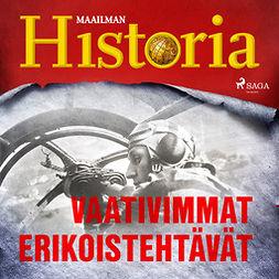 Puhakka, Jussi - Vaativimmat erikoistehtävät, audiobook