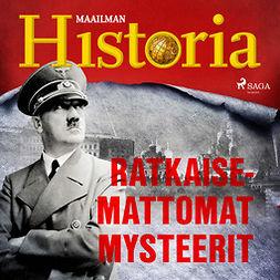 Puhakka, Jussi - Ratkaisemattomat mysteerit, audiobook