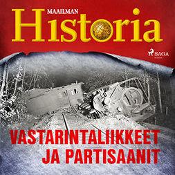 Puhakka, Jussi - Vastarintaliikkeet ja partisaanit, äänikirja