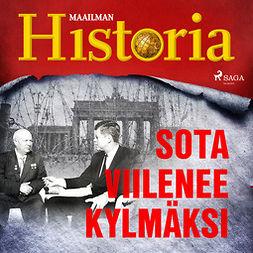 Puhakka, Jussi - Sota viilenee kylmäksi, äänikirja