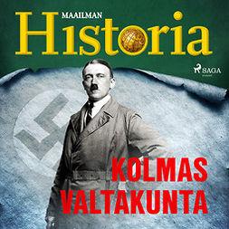 Heikkilä, Harri - Kolmas valtakunta, audiobook