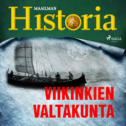 Heikkilä, Harri - Viikinkien valtakunta, audiobook