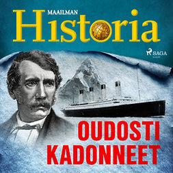 Puhakka, Jussi - Oudosti kadonneet, äänikirja
