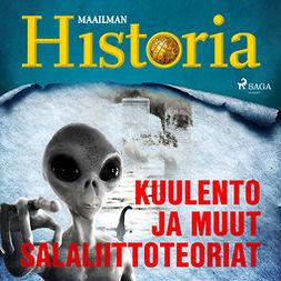 Puhakka, Jussi - Kuulento ja muut salaliittoteoriat, audiobook