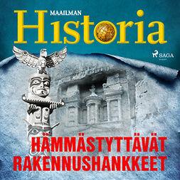 Puhakka, Jussi - Hämmästyttävät rakennushankkeet, audiobook