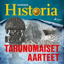 Historia, Maailman - Tarunomaiset aarteet, äänikirja