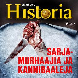 Laine, Jalmari - Sarjamurhaajia ja kannibaaleja, audiobook