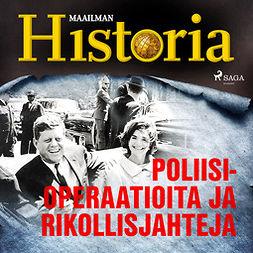 Laine, Jalmari - Poliisioperaatioita ja rikollisjahteja, äänikirja