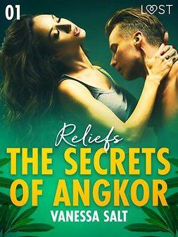 Salt, Vanessa - The Secrets of Angkor 1: Reliefs - Erotic Short Story, ebook