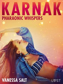 Salt, Vanessa - Karnak: Pharaonic Whispers - Erotic Short Story, ebook